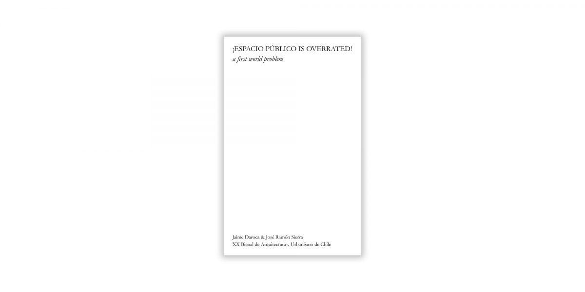 """""""¡Espacio público is overrated!"""" book cover"""
